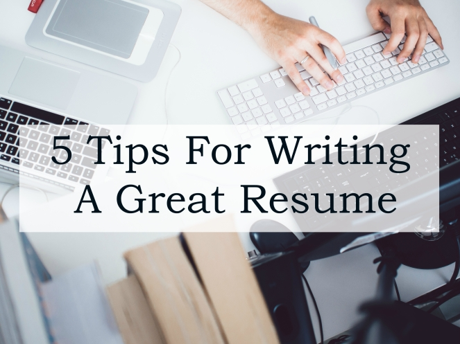five tips for viring a great resume